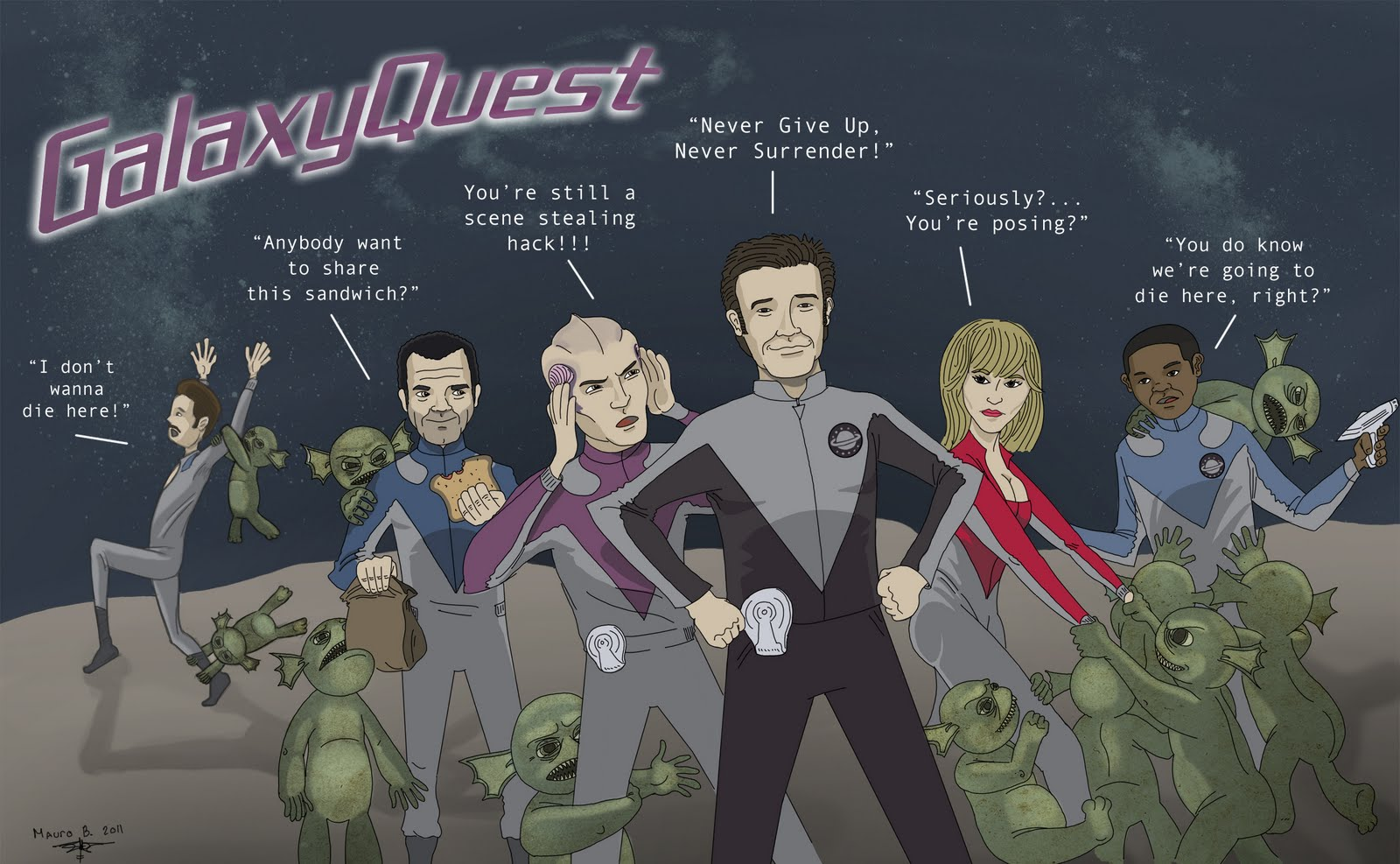 Galaxy Quest - Never giver up, never surrender!